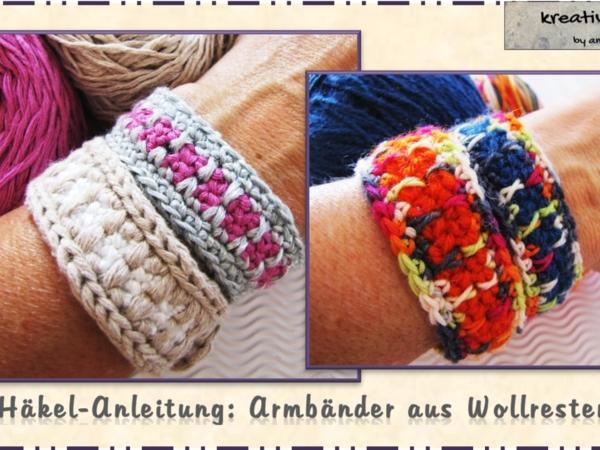 Mach Aus Deinen Wollresten Trendige Armbänder! Kostenlose Video Anleitung.
