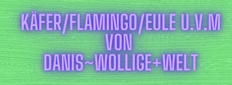 Käfer/Flamingo/Eulen u.v.m