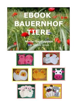 Ebook Tiere Auf Dem Bauernhof 12 Anleitungen Mit Großem Zählmuster