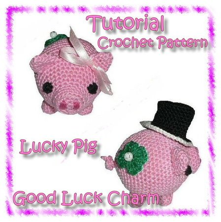 Crochet pattern - Tutorial - Amigurumi - Good Luck Charm - Lucky Pig - E-Book - Diy