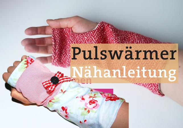 Pulswärmer Stulpen Schnitt & Anleitung PDF Handschuhe