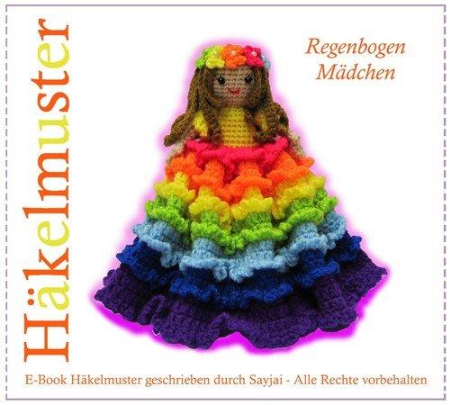 Regenbogen-Mädchen, PDF Amigurumi Häkelanleitung
