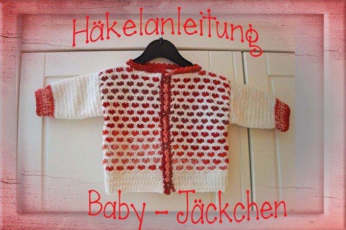 Baby Jäckchen Selber Häkeln Diy Baby Jacke
