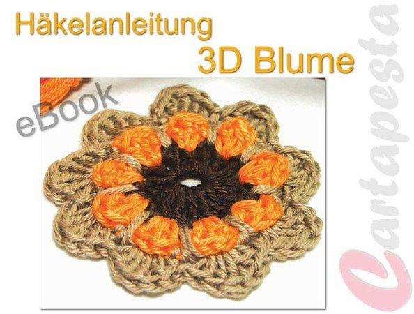 Häkelanleitung 3D-Blume E-Book