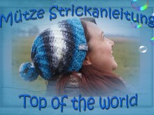 Anleitung zum stricken Spiral- Mütze *Top of the world*