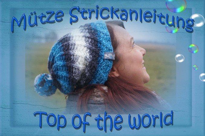 Anleitung Zum Stricken Spiral Mütze Top Of The World