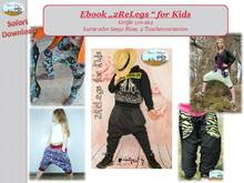 "E-Book, Anleitung ""2ReLegs"" for Kids Gr. 110 - 164"
