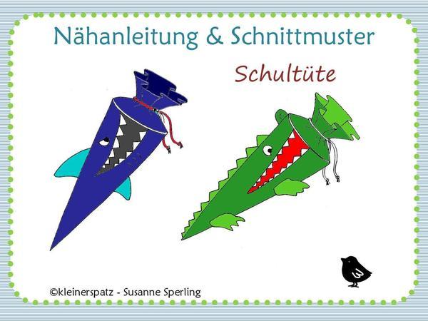 Nähanleitung, Schnittmuster, Pattern, Schultüte Krokodil Und Hai, Zuckertüte