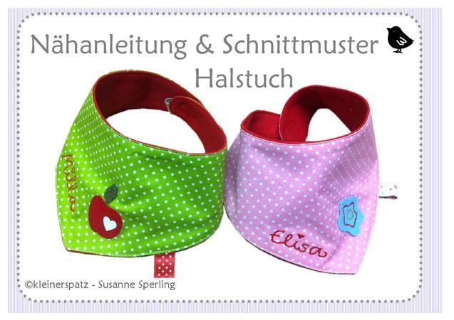 Nähanleitung und Schnittmuster Halstuch für Babys und Kinder (0 - ca ...