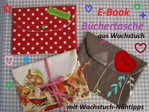 n hanleitung e book b chertasche aus wachstuch. Black Bedroom Furniture Sets. Home Design Ideas