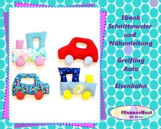 E-Book Greifling Auto und Eisenbahn Babyspielzeug Nähanleitung mit ...