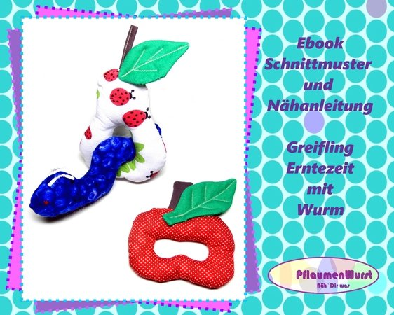 E-Book Greifling Rassel Apfel Birne Wurm Erntezeit Babyspielzeug ...