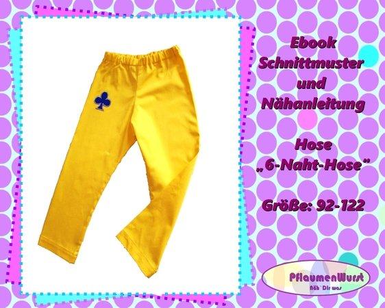 modisches und attraktives Paket online Shop neueste trends E-Book einfache Kinderhose 6 - Naht - Hose Gr. 92 - 122 Schnittmuster mit  Nähanleitung