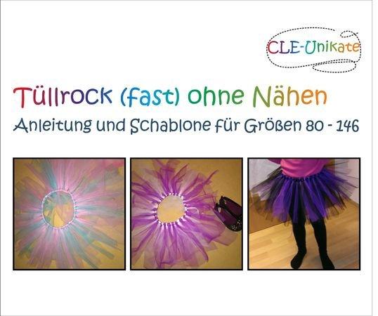 Anleitung Für Tüllrock Tütü Größen 80 146