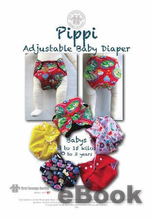 US-Pippi E-Book Pdf with patterns adjustable baby's diaper napkin trousers 0-3 years, 3 to 15 kilos handmade with Love by firstloungeberlin