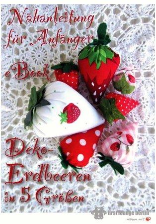 Deko Erdbeere aus Stoff in 5 Größen - Pdf-Datei Nähanleitung ...