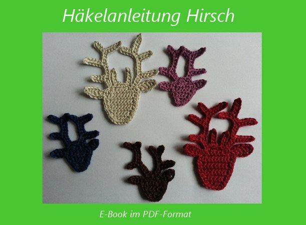Häkelanleitung Hirsch Applikation