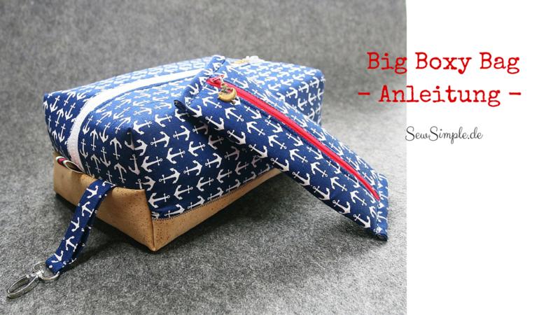 Nähanleitung: Big Boxy Bag - Kosmetiktasche