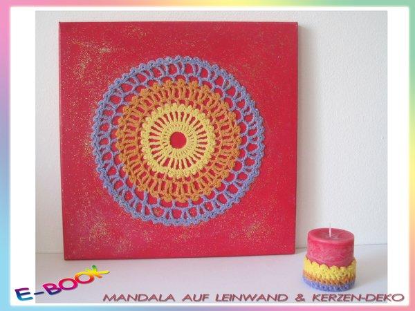 Mandala häkeln & Kerzen-Deko häkeln