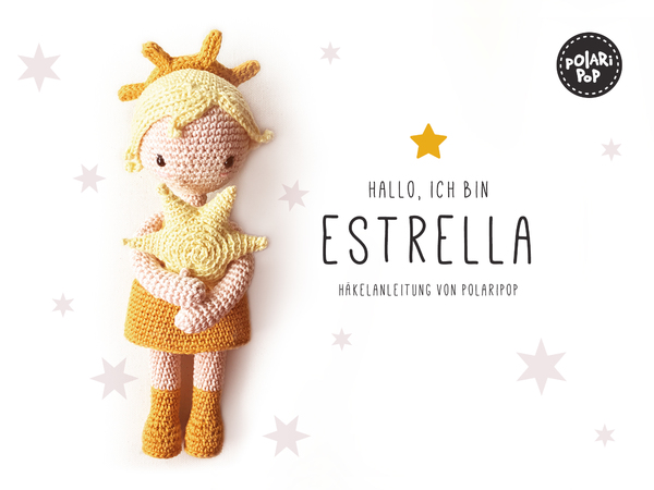 estrella amigurumi puppe engel h kelanleitung by polaripop. Black Bedroom Furniture Sets. Home Design Ideas