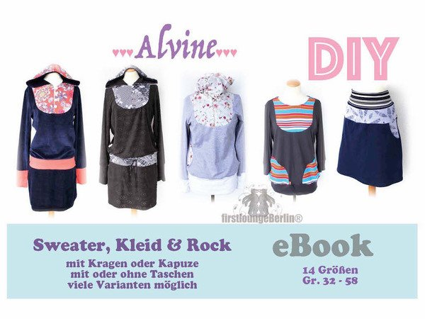 6351b3af6a Alvine *** E-Book Sweater, Rock & Kleid in 14 Größen 32-58 Schnittmuster &  Nähanleitung - Bildernähanleitung Ladies ...