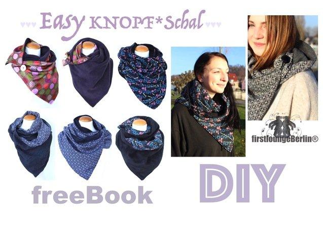 Easy KNOPF*Schal *** freE-Book für Loop Schal mit Knopf in 3 Größen für