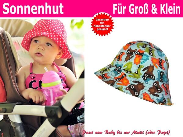 Sommerhut/Sonnenhut für Kinder, Babys und Erwachsene - Schnittmuster ...