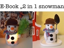 "E-Book ""2 in 1 snowman""... egg cosy or lighted"