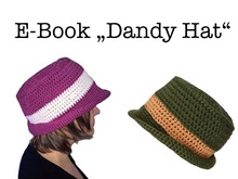 "E-Book ""Dandy Hat"" sizes newborn - adult"