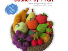 Basket of Fruit E-Book - Amigurumi Crochet Pattern - Digital Download