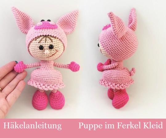 204de Häkelanleitung Puppe Im Ferkel Kleid Amigurumi Pdf