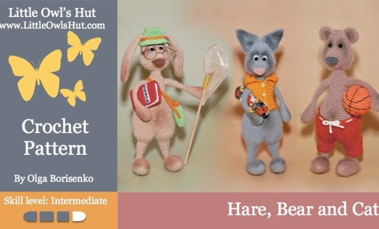 062 Crochet Pattern - Hare, Bear and Cat with accessories - Amigurumi PDF file by Borisenko CP