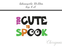 Too cute to spook 10x10