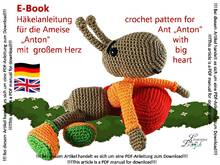 Crochet Pattern Ant Anton with big heart