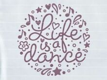 "Plotterdatei ""Life is a dance"""